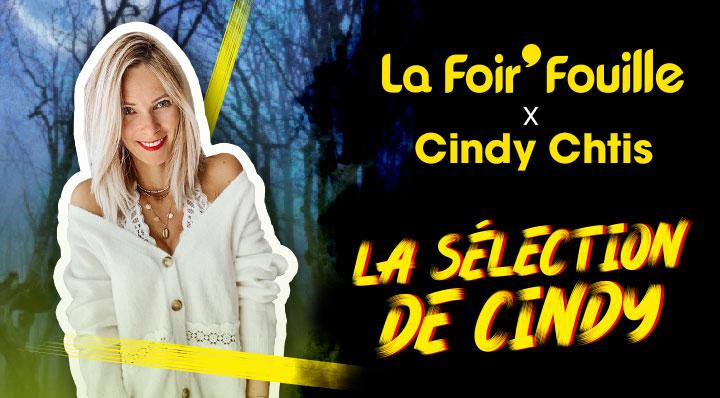 Vignette - La Foir'Fouille x Cindy Ch'tis - La sélection de Cindy